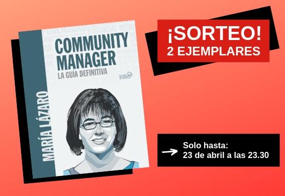 Sorteo Libro Community Manager. La guía definitiva